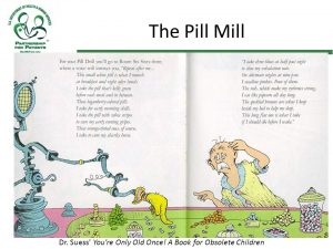 the pill mill